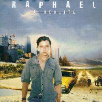 Cover Raphaël - La réalité