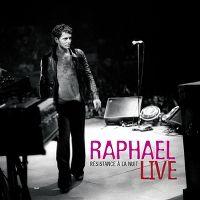 Cover Raphaël - Resistance à la nuit - Live