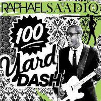 Cover Raphael Saadiq - 100 Yard Dash