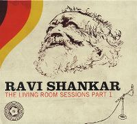 Cover Ravi Shankar - The Living Room Sessions Part 1