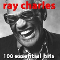 Cover Ray Charles - 100 Essential Hits