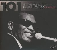 Cover Ray Charles - 101 - Hit The Road Jack - The Best Of Ray Charles