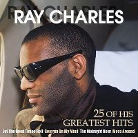 Cover Ray Charles - 25 Of His Greatest Hits