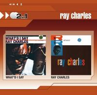 Cover Ray Charles - 2 In 1: What'd I Say / Ray Charles