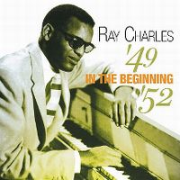 Cover Ray Charles - '49 In The Beginnings '52