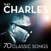 Cover Ray Charles - 70 Classic Songs