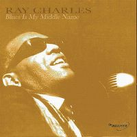 Cover Ray Charles - Blues Is My Middle Name