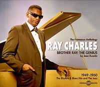 Cover Ray Charles - Brother Ray: The Genius - The Fremeaux Anthology 1949-1960