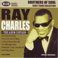 Cover Ray Charles - Brothers Of Soul: Early Years Collection