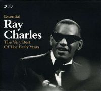 Cover Ray Charles - Essential - The Very Best Of The Early Years