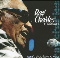 Cover Ray Charles - In Concert - I Can't Stop Loving You