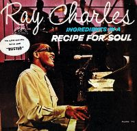 Cover Ray Charles - Ingredients In A Recipe For Soul