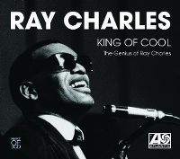 Cover Ray Charles - King Of Cool - The Genius Of Ray Charles: Best Of 3CD