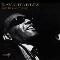 Cover Ray Charles - Late In The Evening