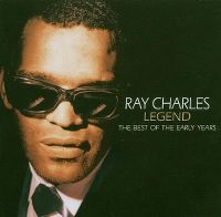Cover Ray Charles - Legend - The Best Of The Early Years