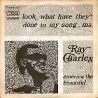 Cover Ray Charles - Look What Have They Done To My Song, Ma