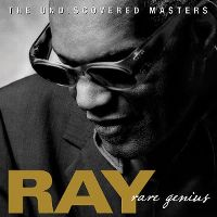 Cover Ray Charles - Rare Genius - The Undiscovered Masters