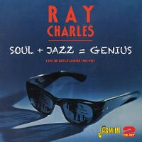 Cover Ray Charles - Soul & Jazz = Genius - Four Definitive Albums 1960-1961