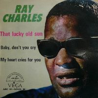 Cover Ray Charles - That Lucky Old Sun (Just Rolls Around Heaven All Day)