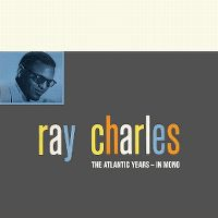 Cover Ray Charles - The Atlantic Years - In Mono