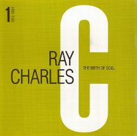 Cover Ray Charles - The Birth Of Soul 1