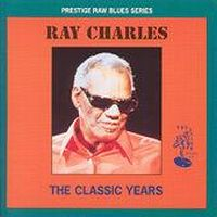 Cover Ray Charles - The Classic Years