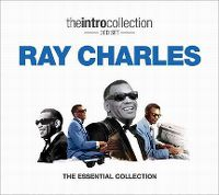 Cover Ray Charles - The Intro Collection: The Essential Collection