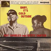 Cover Ray Charles And Betty Carter - Baby, It's Cold Outside