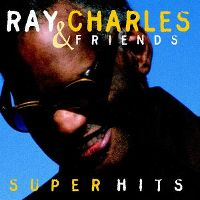 Cover Ray Charles & Friends - Super Hits
