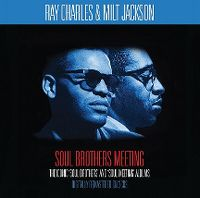Cover Ray Charles & Milt Jackson - Soul Brothers Meeting