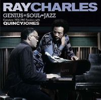 Cover Ray Charles with Quincy Jones - Genius+Soul=Jazz - Complete 1956-1960 Sessions
