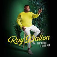 Cover Ray Dalton - Don't Make Me Miss You