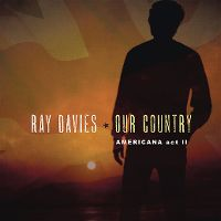 Cover Ray Davies - Our Country - Americana Act II