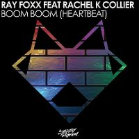 Cover Ray Foxx feat. Rachel K Collier - Boom Boom (Heartbeat)