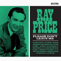 Cover Ray Price - Please Don't Leave Me