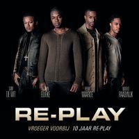 Cover Re-Play - Vroeger voorbij - 10 jaar Re-Play