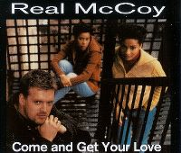 Cover Real McCoy - Come And Get Your Love