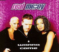 Cover Real McCoy - I Wanna Come