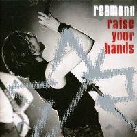 Cover Reamonn - Raise Your Hands