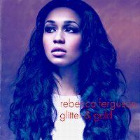 Cover Rebecca Ferguson - Glitter & Gold