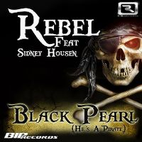 Cover Rebel feat. Sidney Housen - Black Pearl (He's A Pirate)