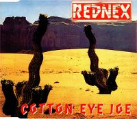 Cover Rednex - Cotton Eye Joe