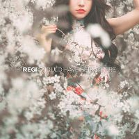 Cover Regi - Should Have Been There