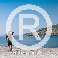 Cover Regi - Where Did You Go (Summer Love)