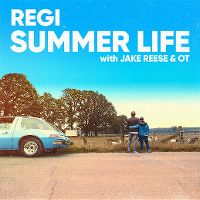 Cover Regi feat. Jake Reese & OT - Summer Life