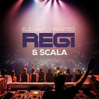 Cover Regi & Scala - Elegantly Wasted