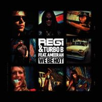 Cover Regi & Turbo B feat. Ameerah - We Be Hot