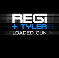 Cover Regi & Tyler - Loaded Gun
