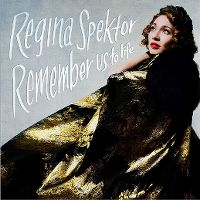 Cover Regina Spektor - Remember Us To Life
