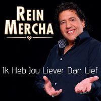 Cover Rein Mercha - Ik heb jou liever dan lief